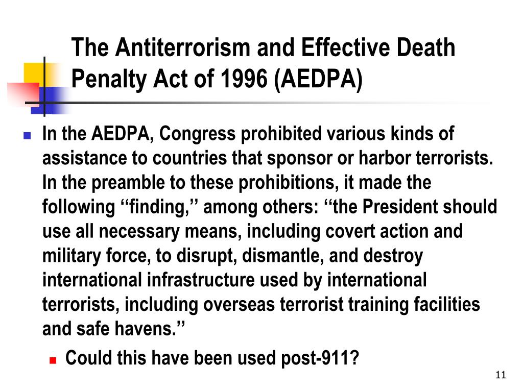 The Antiterrorism and Effective Death Penalty Act of 1996 (AEDPA)