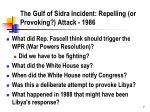 the gulf of sidra incident repelling or provoking attack 1986
