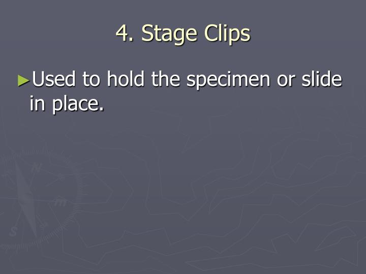 4. Stage Clips