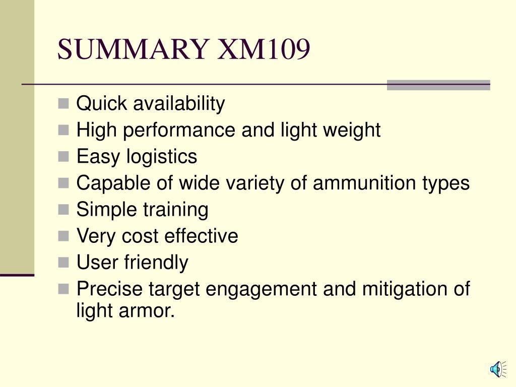 SUMMARY XM109