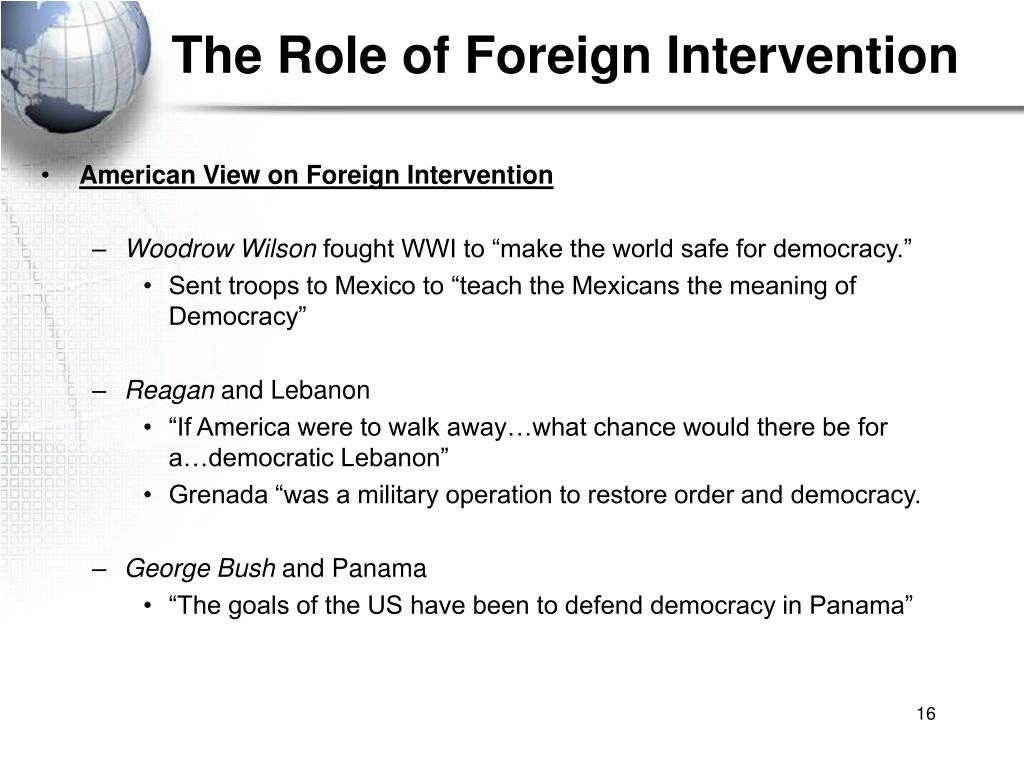 The Role of Foreign Intervention