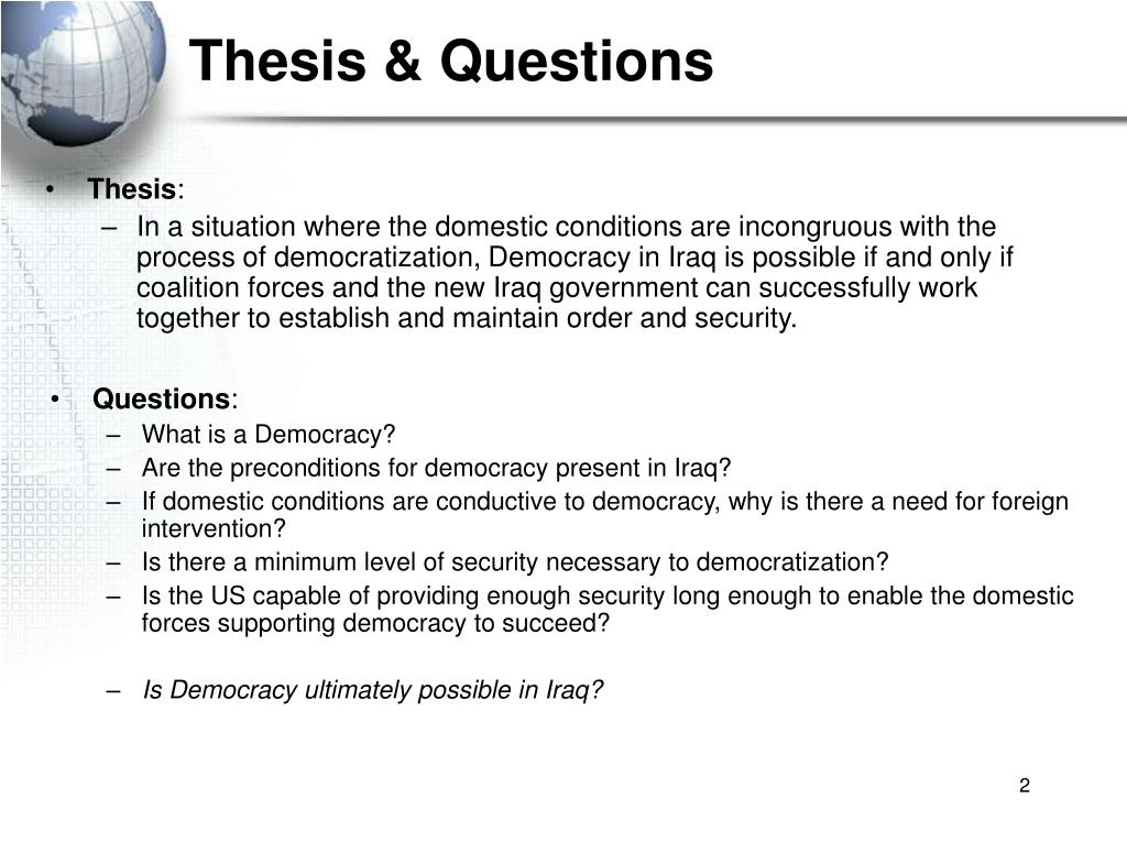 Thesis & Questions