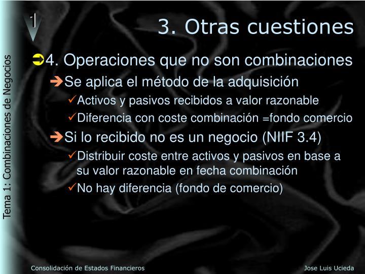 3. Otras cuestiones