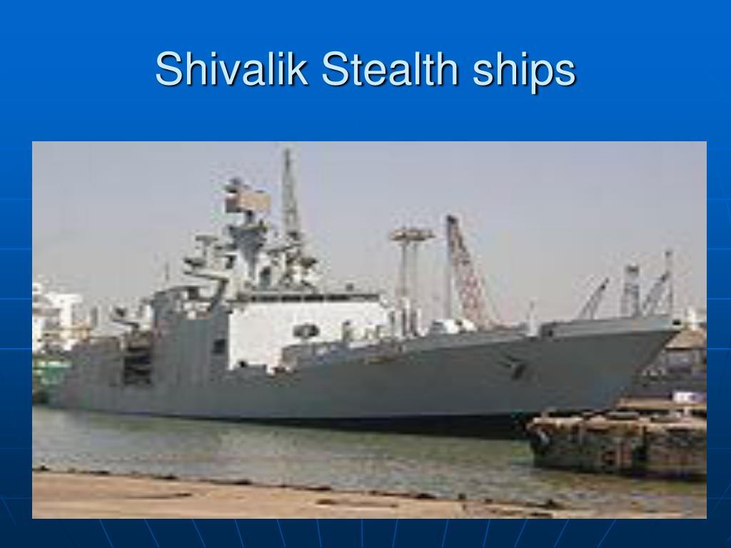 Shivalik Stealth ships