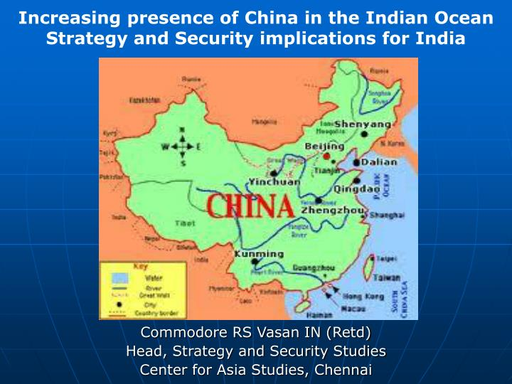 Increasing presence of China in the Indian Ocean