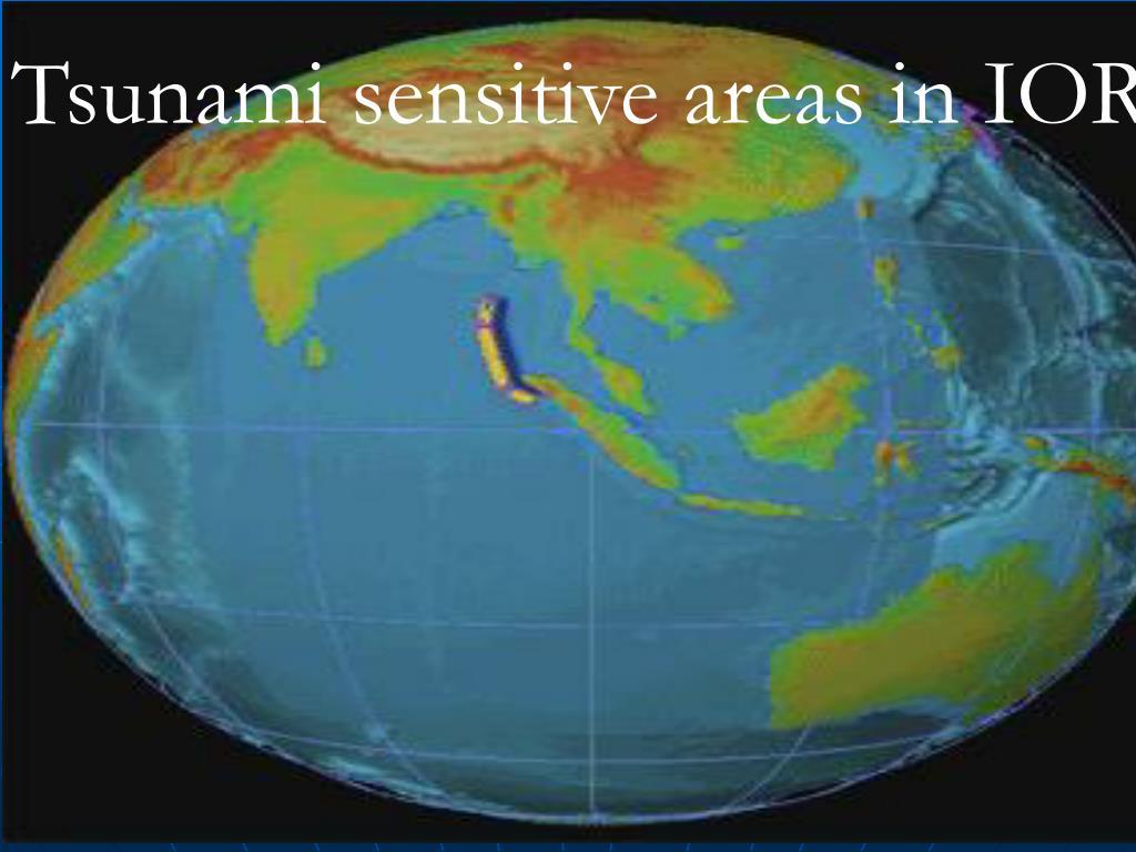 Tsunami sensitive areas in IOR
