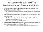 17th century britain and the netherlands vs france and spain
