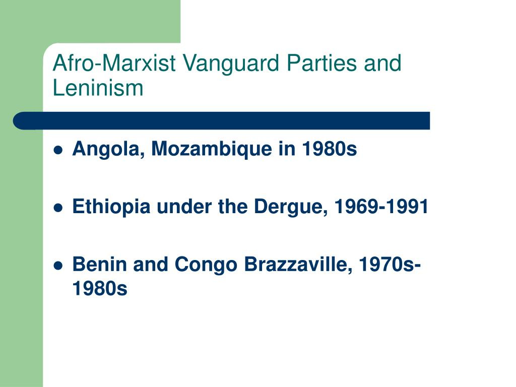 Afro-Marxist Vanguard Parties and Leninism
