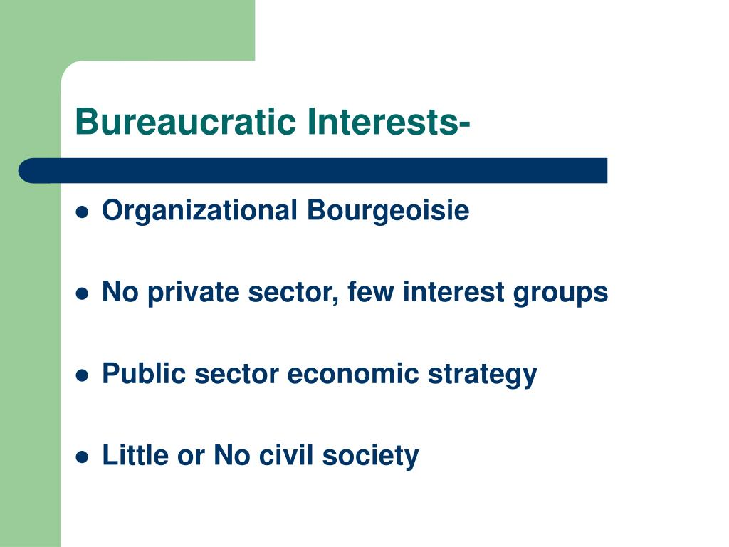 Bureaucratic Interests-