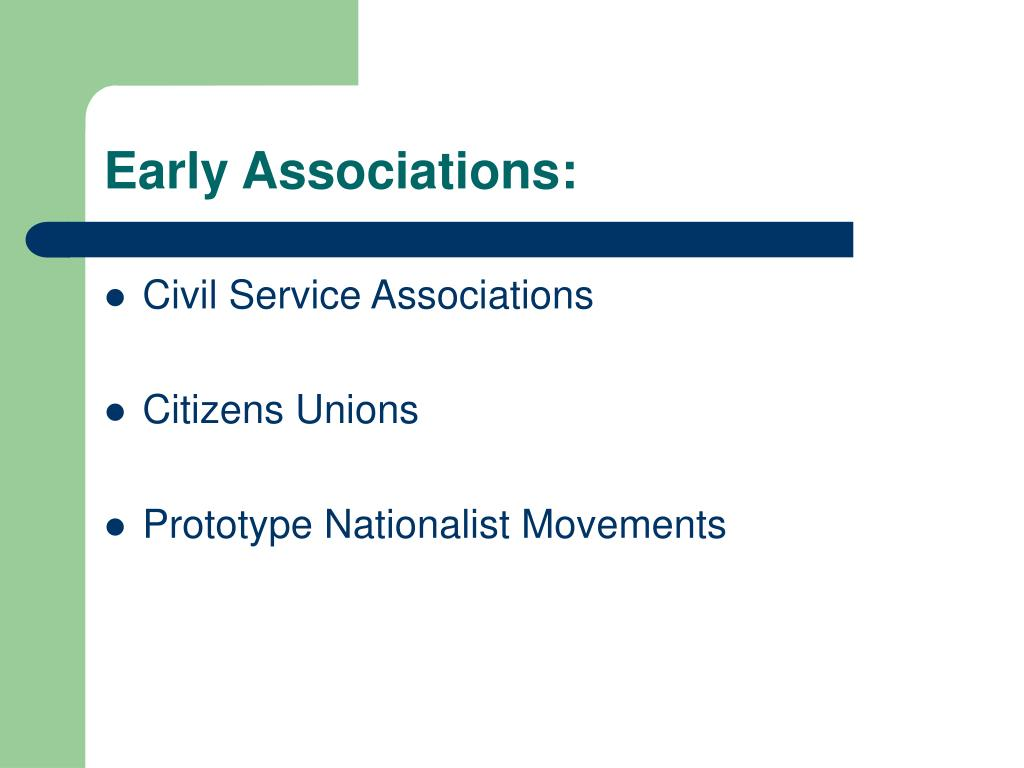 Early Associations: