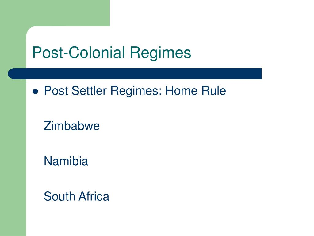 Post-Colonial Regimes