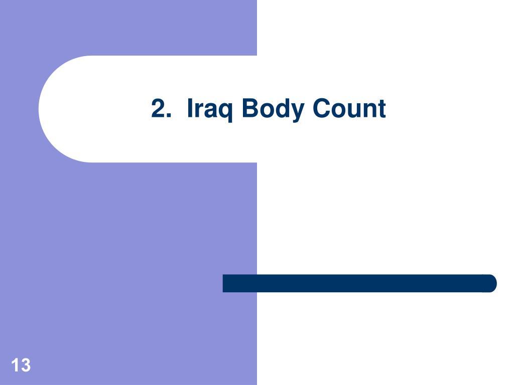 2.  Iraq Body Count