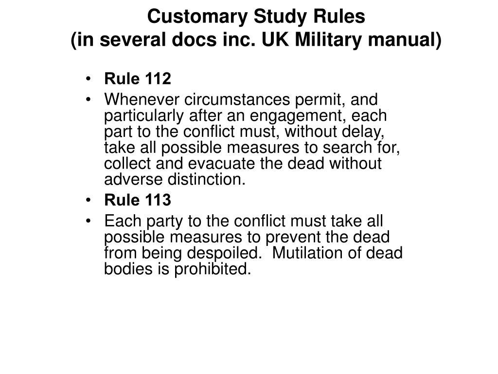 Customary Study Rules