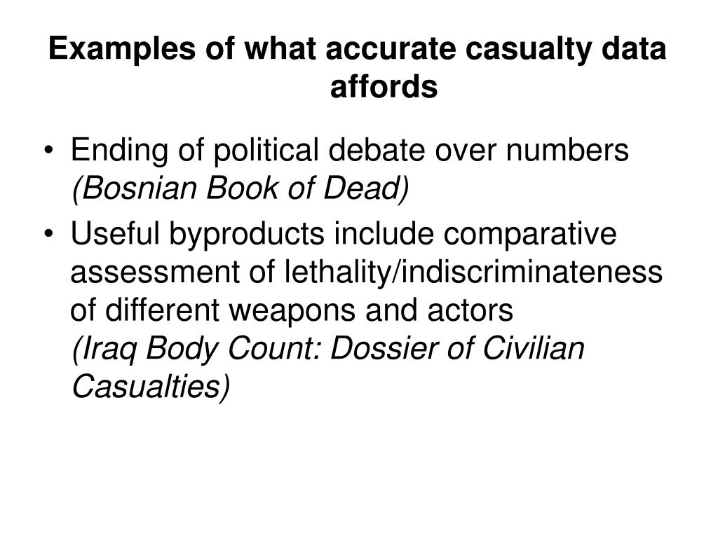 Examples of what accurate casualty data affords