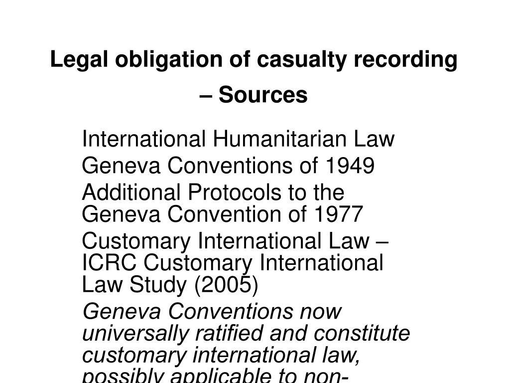 Legal obligation of casualty recording – Sources
