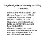 legal obligation of casualty recording sources