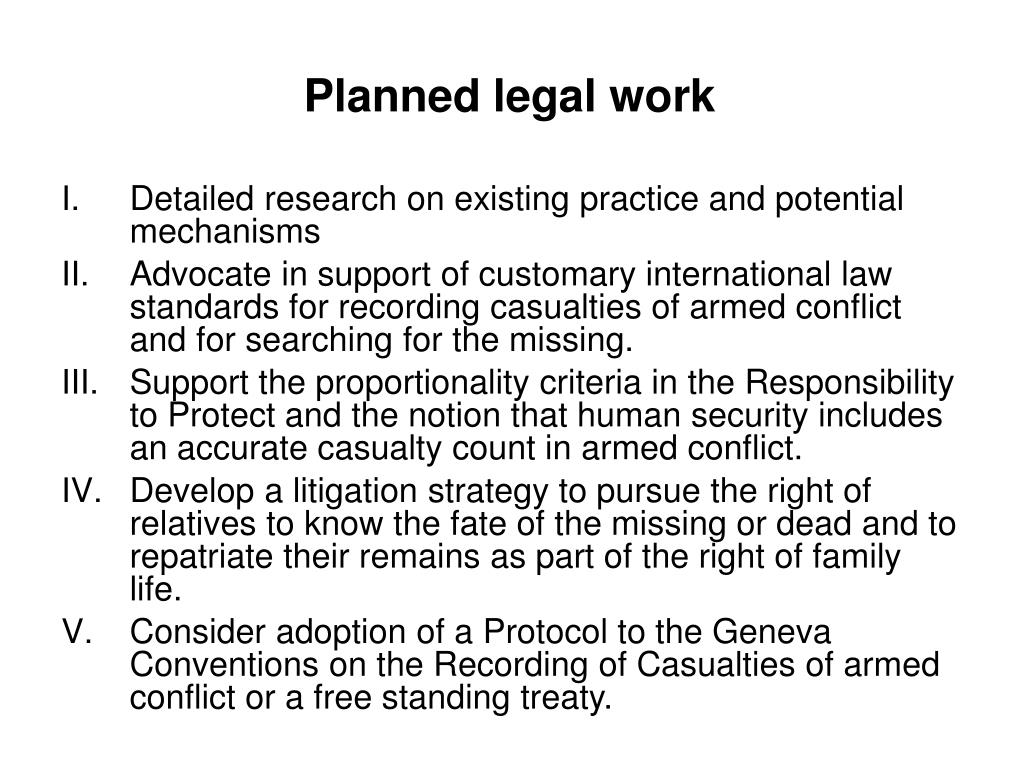 Planned legal work