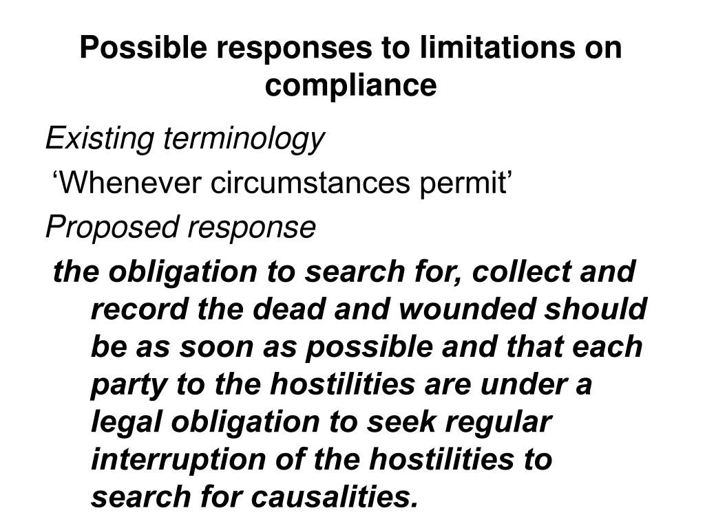Possible responses to limitations on compliance