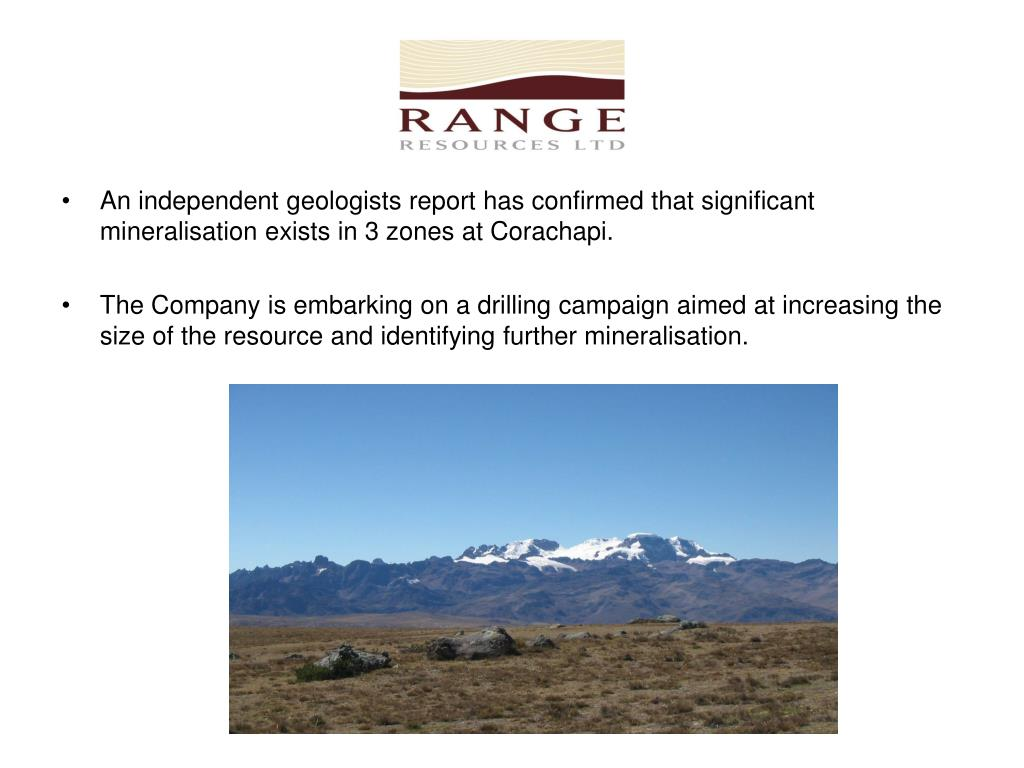 An independent geologists report has confirmed that significant mineralisation exists in 3 zones at Corachapi.