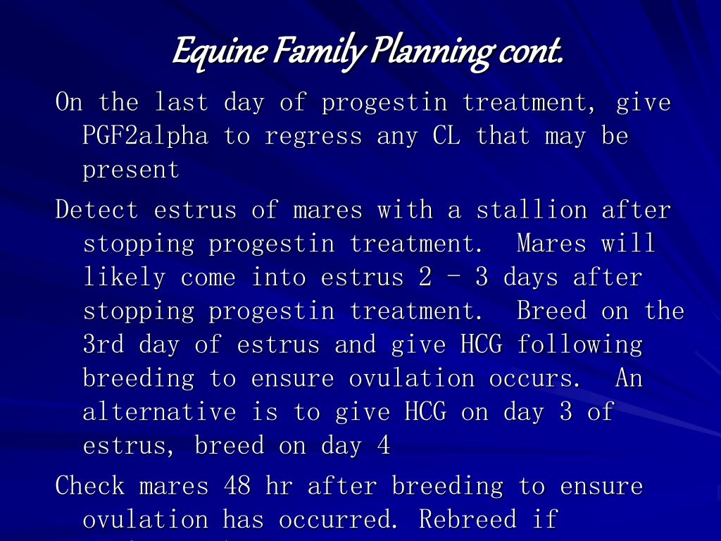 Equine Family Planning cont.