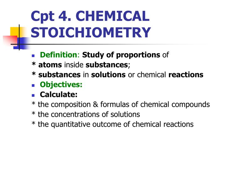 Cpt 4 chemical stoichiometry