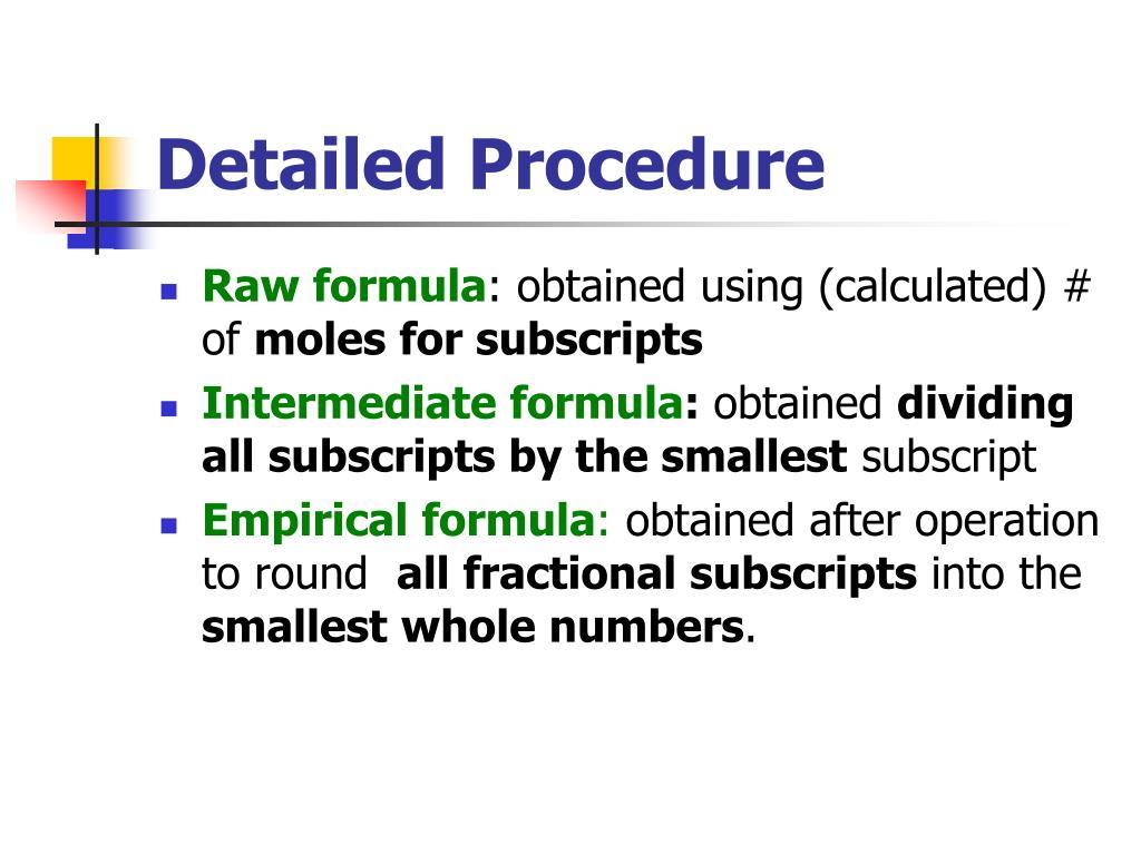 Detailed Procedure