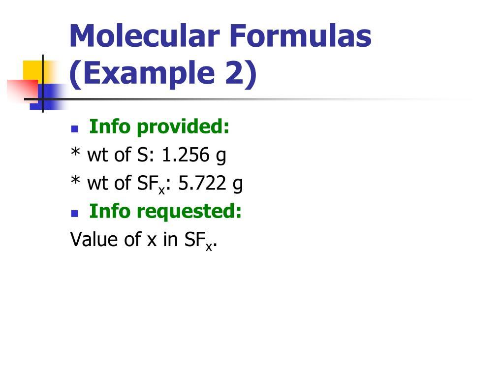 Molecular Formulas (Example 2)