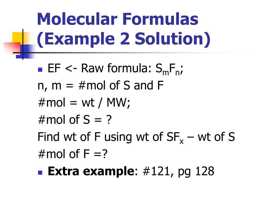 Molecular Formulas (Example 2 Solution)