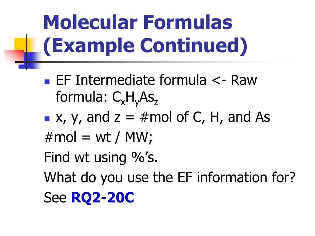 Molecular Formulas (Example Continued)