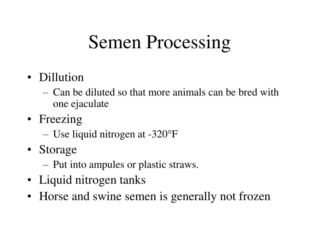 Semen Processing