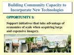 b uilding community capacity to incorporate new technologies
