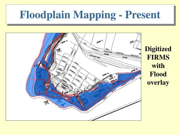Floodplain Mapping - Present