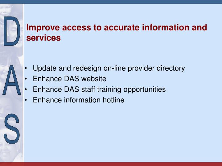 Improve access to accurate information and services