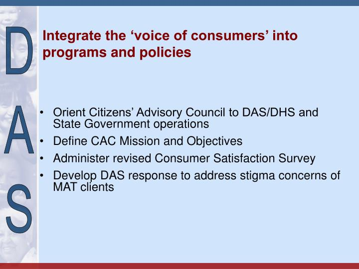 Integrate the 'voice of consumers' into programs and policies