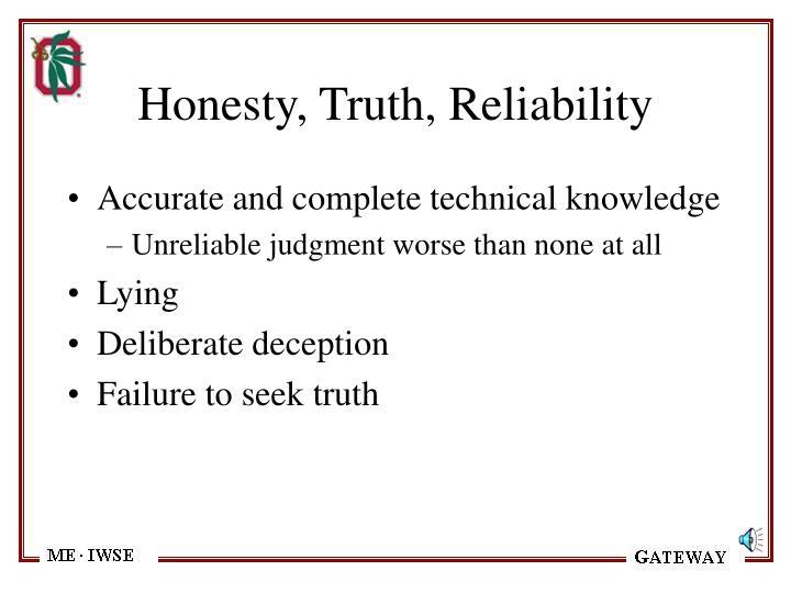 Honesty, Truth, Reliability