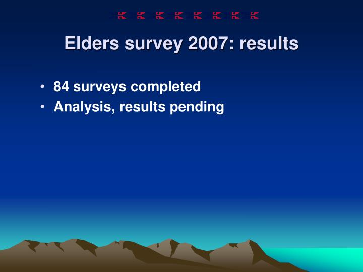 Elders survey 2007: results