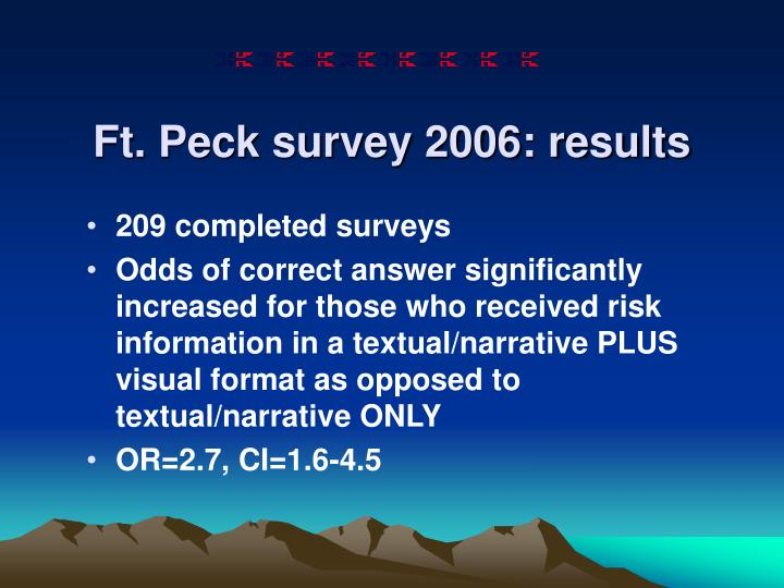 Ft. Peck survey 2006: results