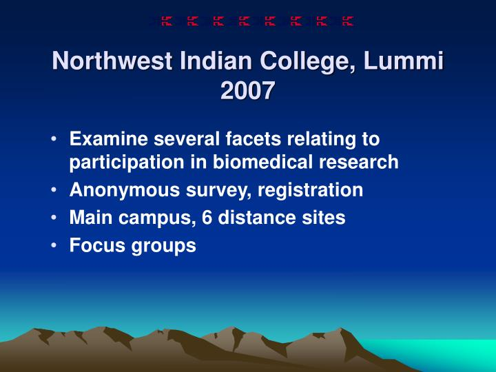 Northwest Indian College, Lummi 2007