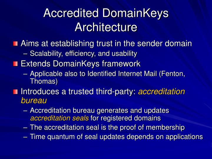 Accredited DomainKeys Architecture