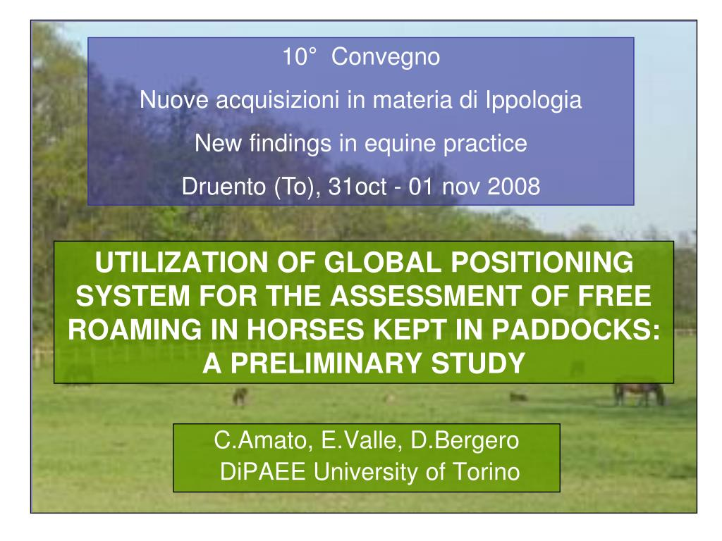 UTILIZATION OF GLOBAL POSITIONING SYSTEM FOR THE ASSESSMENT OF FREE ROAMING IN HORSES KEPT IN PADDOCKS: