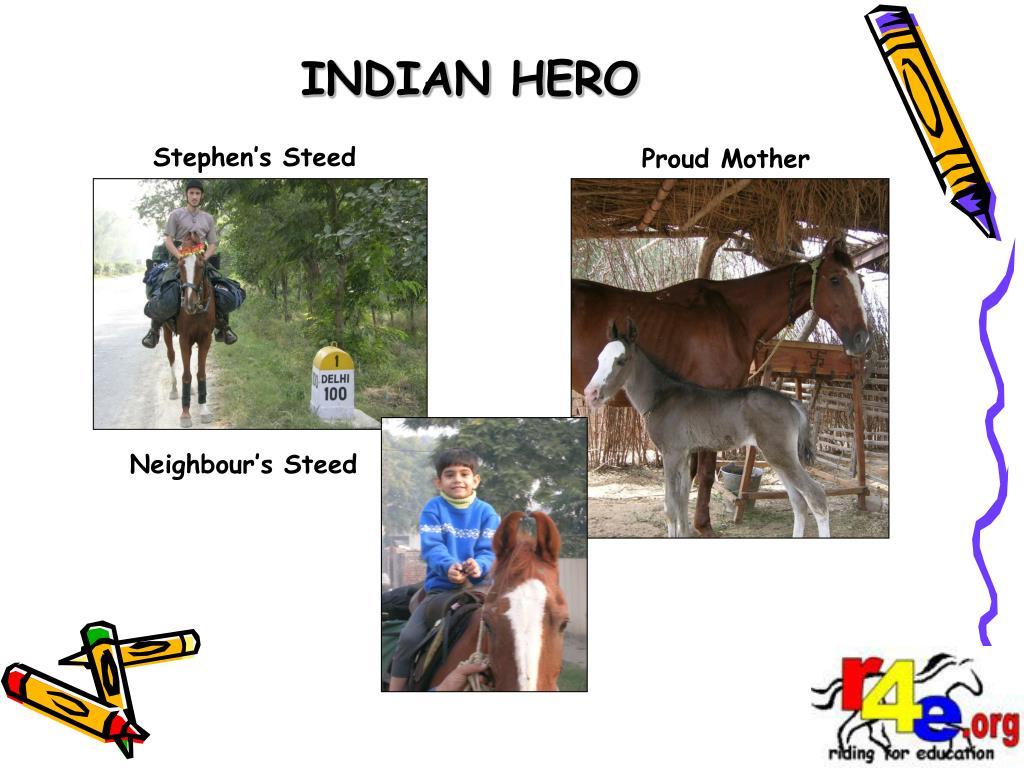 INDIAN HERO