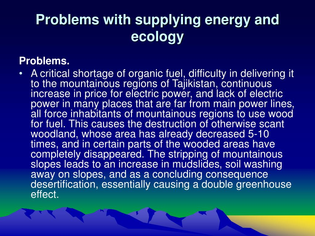 Problems with supplying energy and ecology