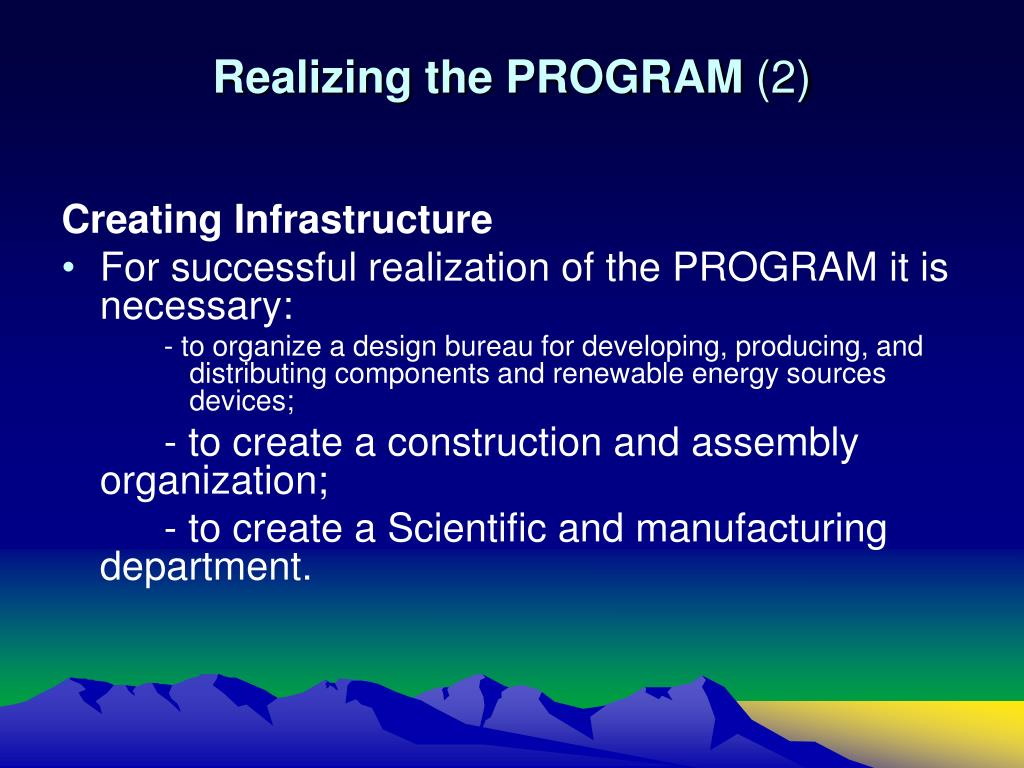Realizing the PROGRAM