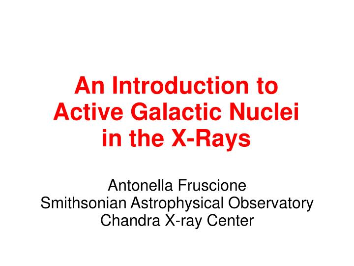 Antonella fruscione smithsonian astrophysical observatory chandra x ray center
