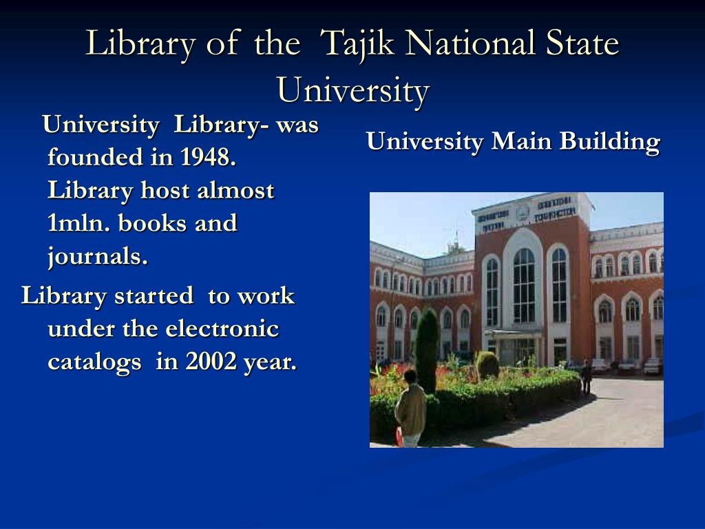 University  Library- was founded in 1948. Library host almost 1mln. books and journals