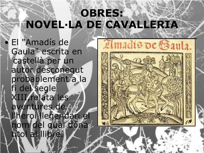 """El """"Amadís de Gaula"""" escrita en"""