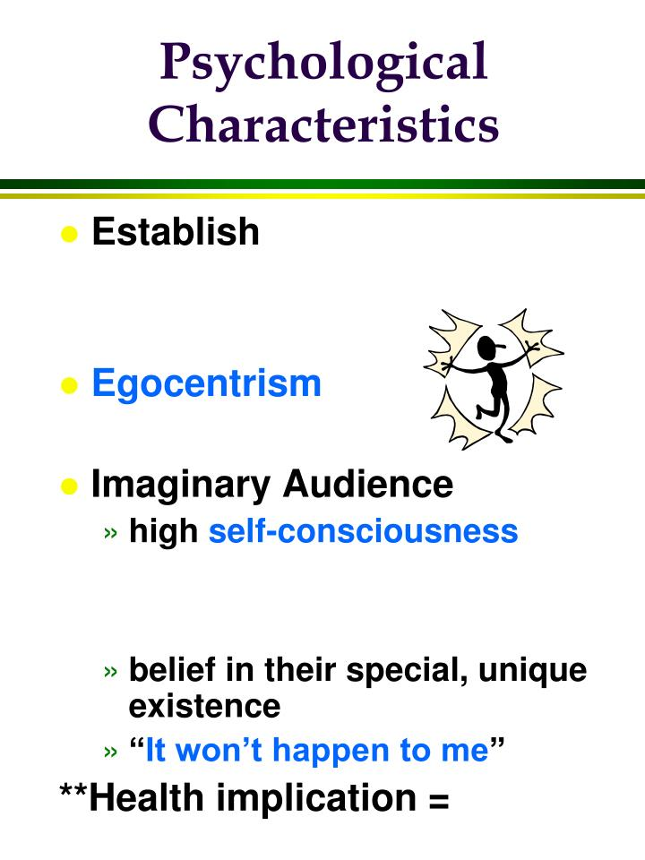 Psychological characteristics