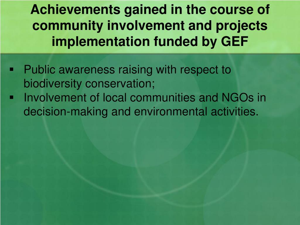 Achievements gained in the course of community involvement and projects implementation funded by GEF