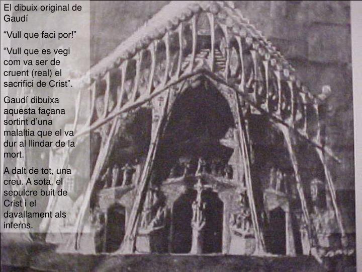El dibuix original de Gaudí