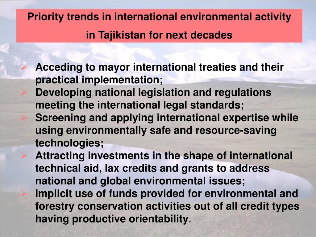 Priority trends in international environmental activity
